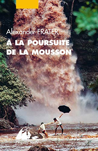 À la poursuite de la mousson