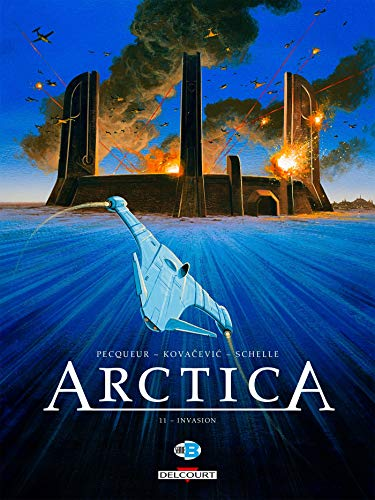 Arctica 11 : Invasion